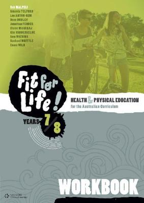 Nelson Fit for Life! Years 7 & 8 Workbook by Rob Malpeli