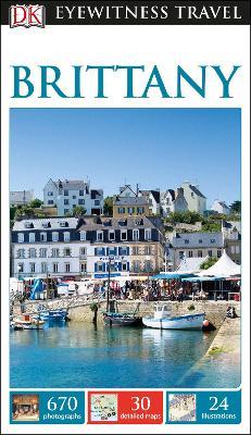 DK Eyewitness Travel Guide Brittany by DK Travel