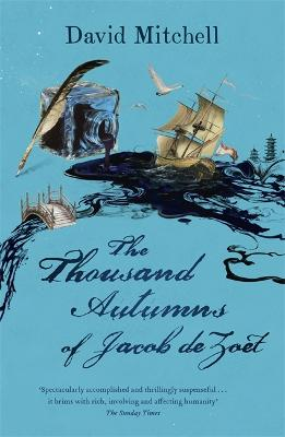 Thousand Autumns of Jacob de Zoet by David Mitchell