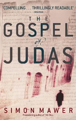 The Gospel Of Judas by Simon Mawer