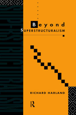 Beyond Superstructuralism by Richard Harland