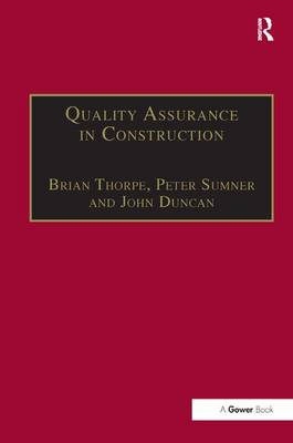 Quality Assurance in Construction by John M. Duncan