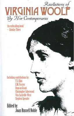 Recollections of Virginia Woolf by Grant Duncan