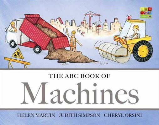The ABC Book of Machines by Helen Martin