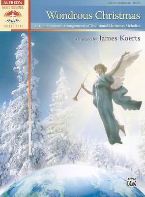 Wondrous Christmas by James Koerts