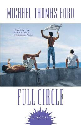 Full Circle by Michael Thomas Ford