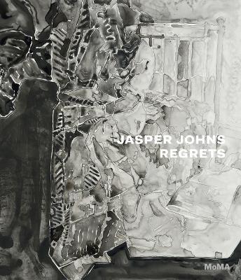 Jasper Johns: Regrets by Christophe Cherix