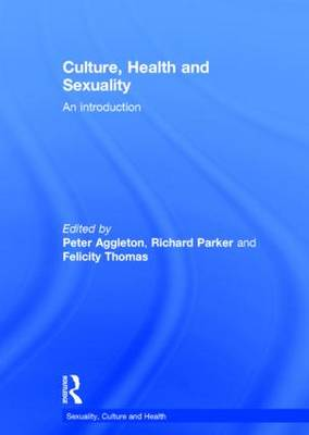 Culture, Health and Sexuality by Peter Aggleton