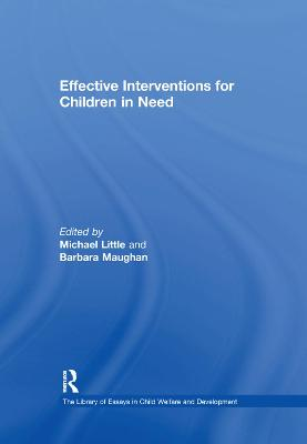 Effective Interventions for Children in Need by Barbara Maughan