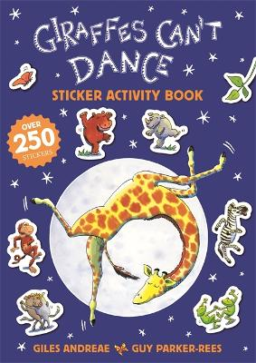Giraffes Can't Dance 20th Anniversary Sticker Activity Book by Giles Andreae