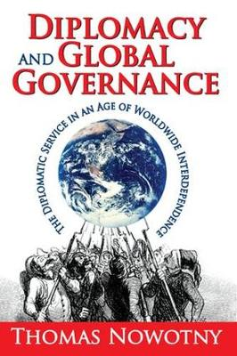 Diplomacy and Global Governance by Thomas Nowotny