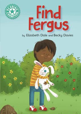 Reading Champion: Find Fergus: Independent Reading Turquoise 7 book