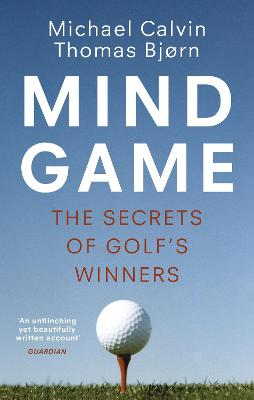 Mind Game: The Secrets of Golf's Winners book
