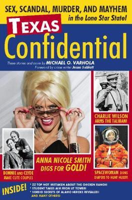 Texas Confidential by Michael Varhola
