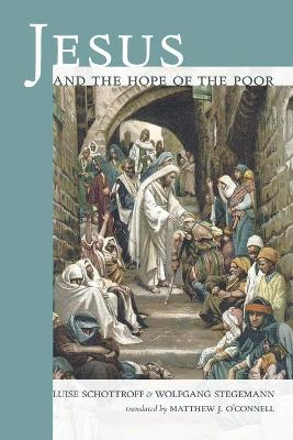 Jesus and the Hope of the Poor by Luise Schottroff