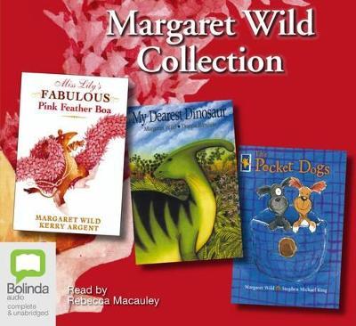 Margaret Wild Collection by Margaret Wild