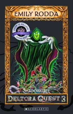 Shadowgate by Emily Rodda