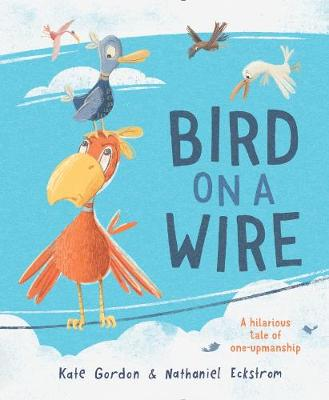 Bird on a Wire by Kate Gordon