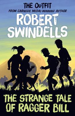 Strange Tale of Ragger Bill by Robert Swindells