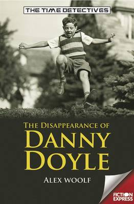 Disappearance of Danny Doyle by Alex Woolf