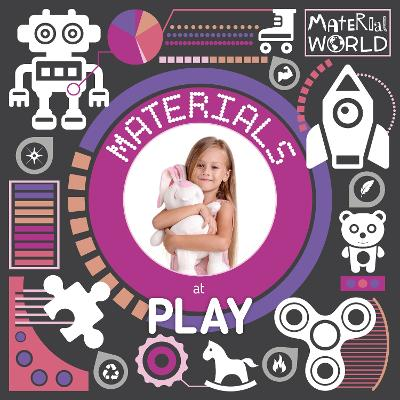 Materials at Play by William Anthony