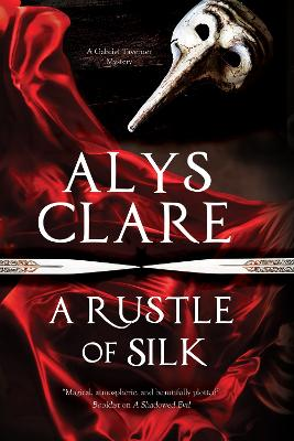 Rustle of Silk by Alys Clare