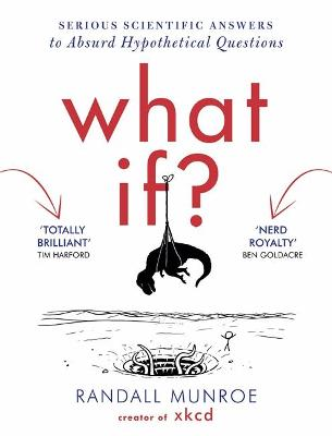 What If? by Randall Munroe