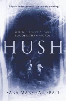 Hush by Sara Ball