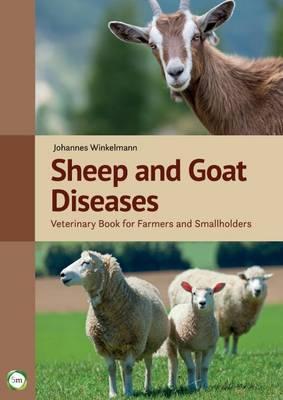 Sheep and Goat Diseases by Johannes Winkelmann