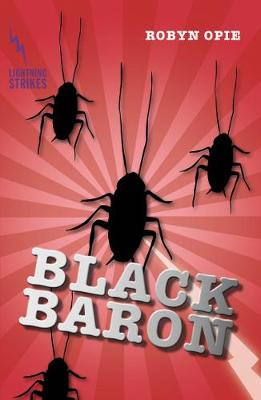Lightning Strikes: Black Baron by Robyn Opie