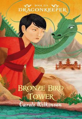 Dragonkeeper 6: Bronze Bird Tower book