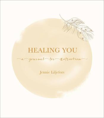 Healing You: A Journal for Reflection book
