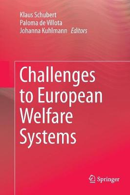 Challenges to European Welfare Systems by Klaus Schubert