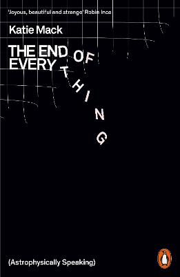 The End of Everything: (Astrophysically Speaking) book
