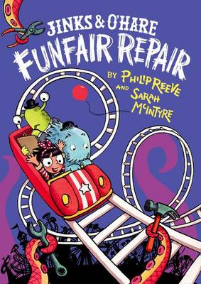 Jinks & O'Hare Funfair Repair by Philip Reeve