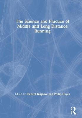 The Science and Practice of Middle and Long Distance Running book