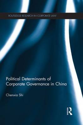 Political Determinants of Corporate Governance in China book