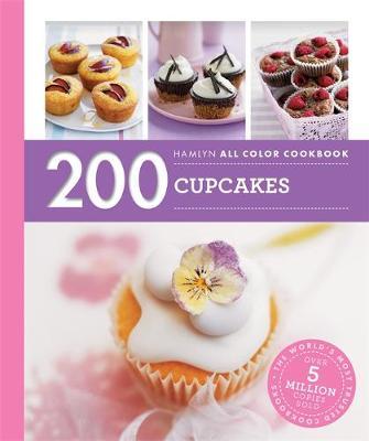 Hamlyn All Colour Cookery: 200 Cupcakes by Joanna Farrow