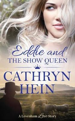 Eddie and the Show Queen by Cathryn Hein