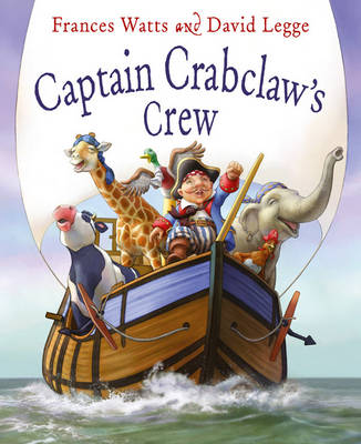 Captain Crabclaw's Crew (Big Book) by David Legge