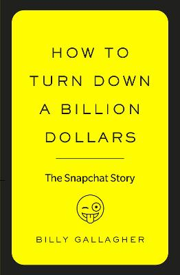 How to Turn Down a Billion Dollars book