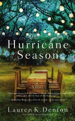 Hurricane Season by Lauren K. Denton