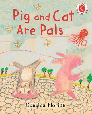 Pig and Cat Are Pals by Douglas Florian