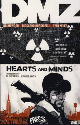 DMZ Hearts and Minds Hearts and Minds v. 8 by Brian Wood