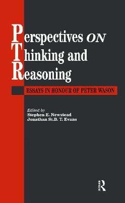 Perspectives On Thinking And Reasoning by Stephen Newstead; Jonathan St.B.T. Evans both of the University of Plymouth.