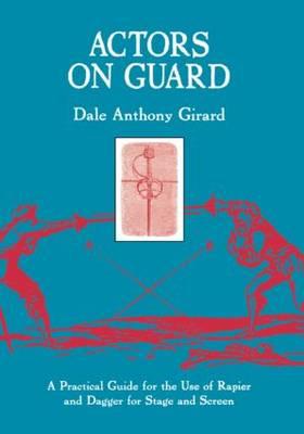 Actors on Guard book