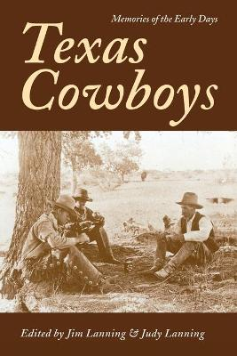 Texas Cowboys by Lanning- J