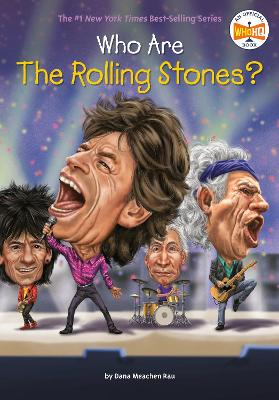 Who are the Rolling Stones? by Dana Meachen Rau