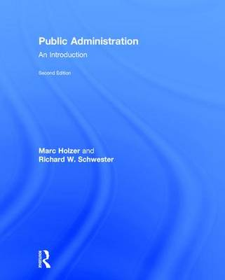 Public Administration by Marc Holzer