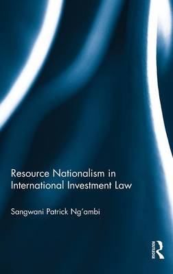 Resource Nationalism in International Investment Law book